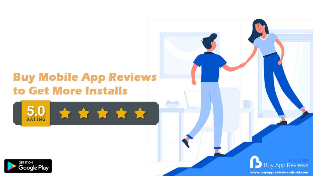 Buy Mobile App Reviews to Get More Installs