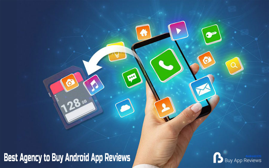 How to Pick The Best Agency to Buy Android App Reviews
