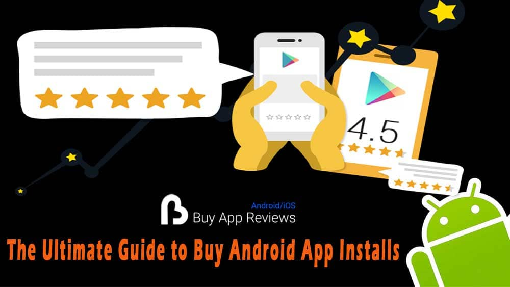 The Ultimate Guide to Buy Android App Installs