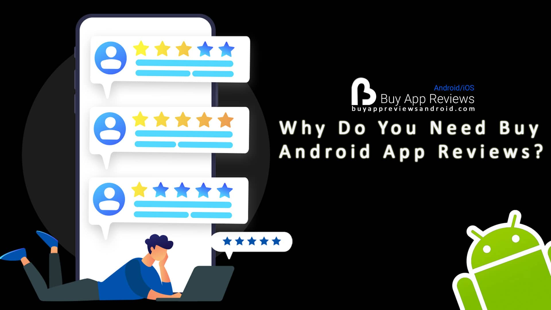 Why Do You Need Buy Android App Reviews